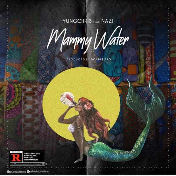 11393-Mammy-Water-Youngchris-ft-Nazi