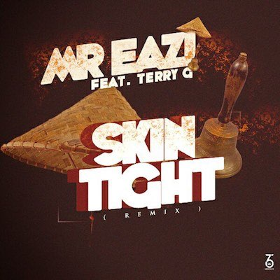 Image: 257-Mr-Eazi-Ft-Terry-G--Skin-Tight-Remix