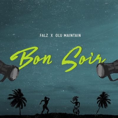 Image: 5281-Falz-Ft-Olu-Maintain--Bon-Soir