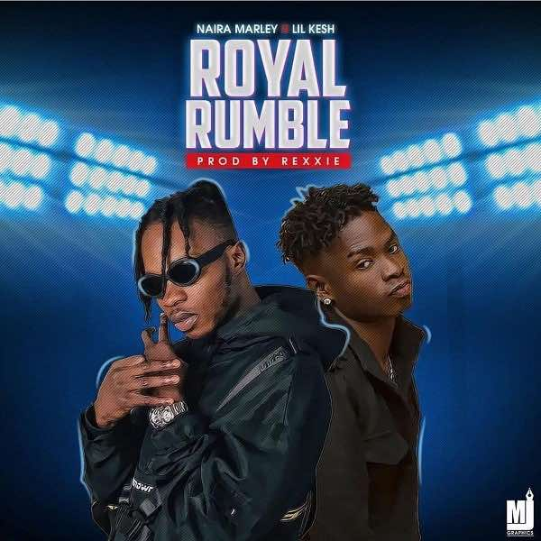 5682-Naira-Marley-Ft-Lil-Kesh--Royal-Rumble
