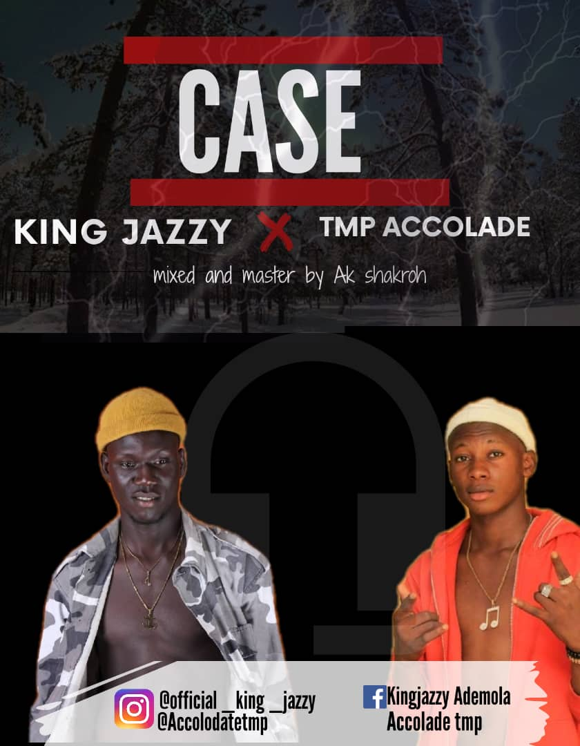 9195-CASE--KING-JAZZY-ft-TMP-ACCOLADE