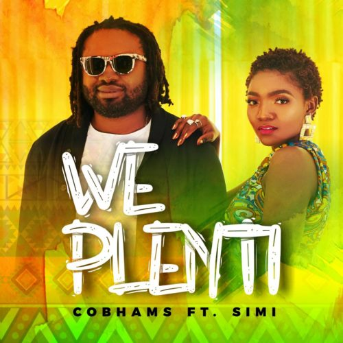 Image: 9495-Cobhams-Asuquo-x-Simi--We-Plenti