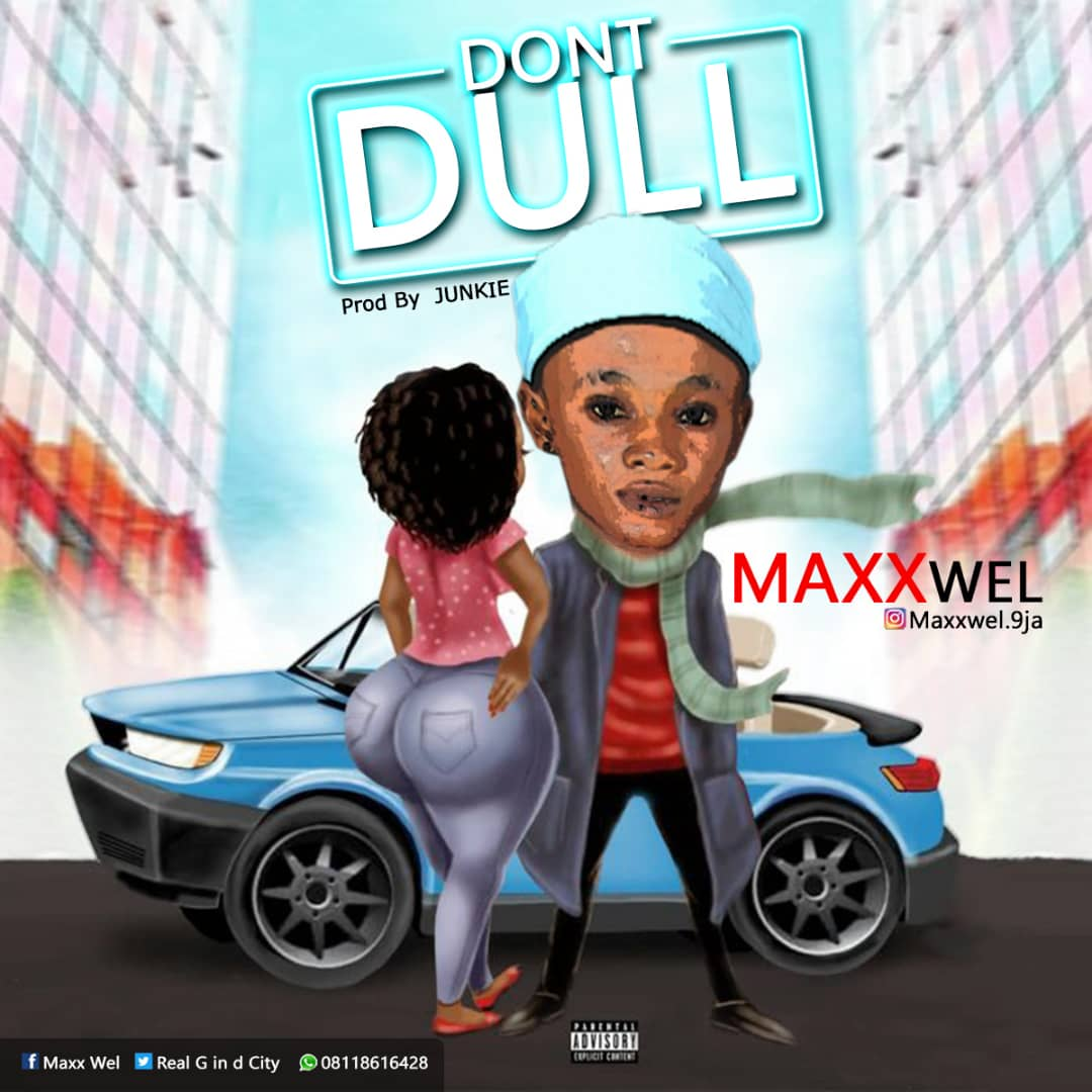 Image: 9647-DON-T-DULL-BY-MAXXWEL